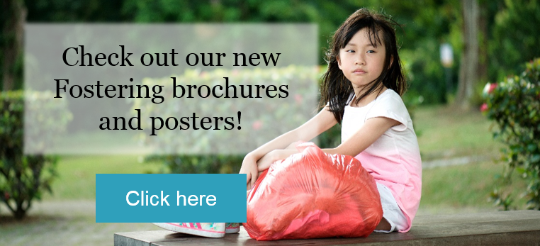 Check out our new Fostering brochures and posters