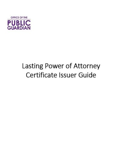 Lasting Power of Attorney Certificate Issuer Guide