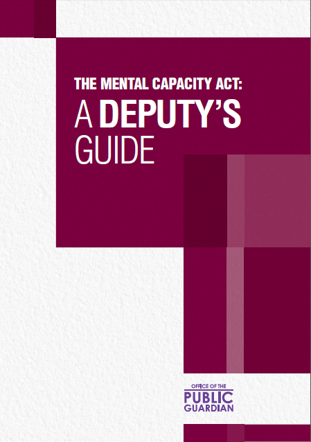 The Mental Capacity Act: A Deputy